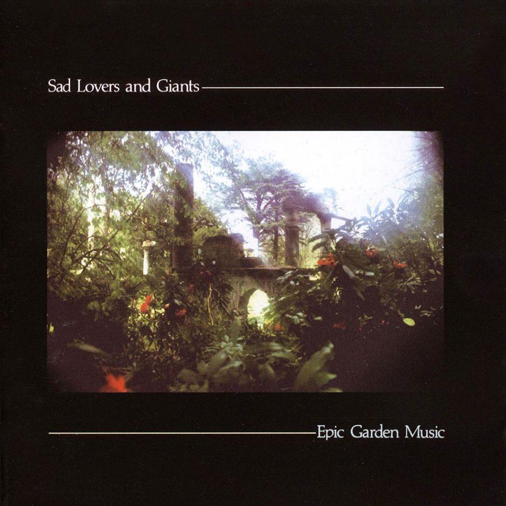 Epic Garden Music, Sad Lovers & Giants